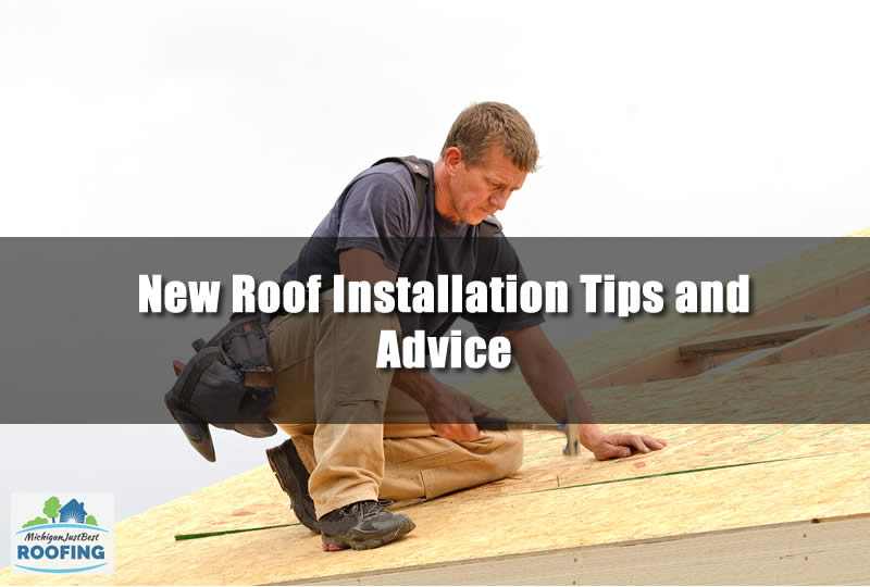 New Roof Installation Tips and Advice