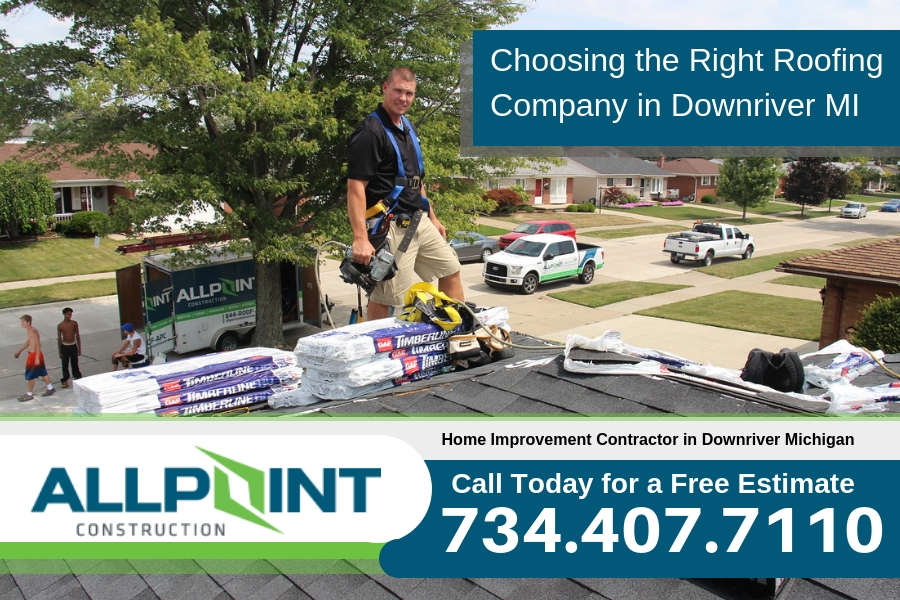 Choosing the Right Roofing Company in Downriver Michigan