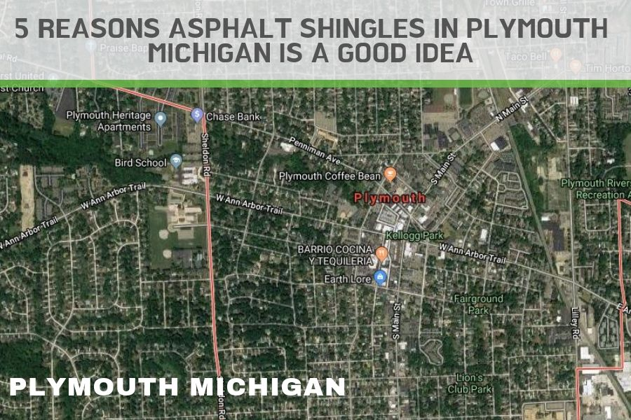 5 Reasons Asphalt Shingles in Plymouth Michigan is a Good Idea
