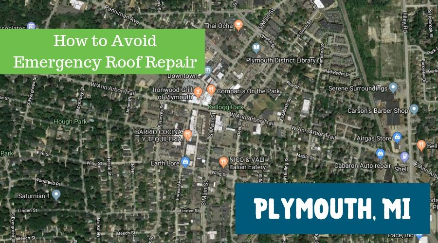 How to Avoid Emergency Roof Repair in Plymouth MI