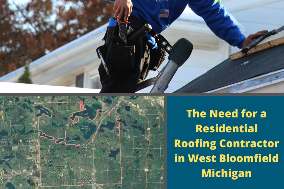 The Need for a Residential Roofing Contractor in West Bloomfield Michigan