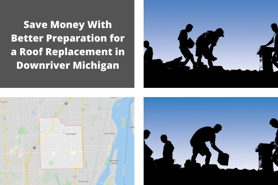 Save Money With Better Preparation for a Roof Replacement in Downriver Michigan